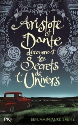 """""""Aristote et Dante découvrent les secret de l'univers"""""""