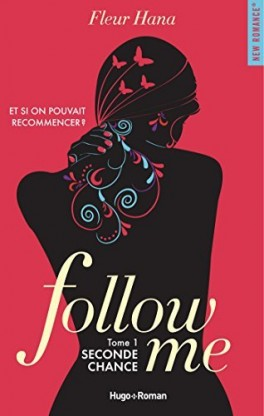 """Follow me - Tome 1 - Seconde Chance"""