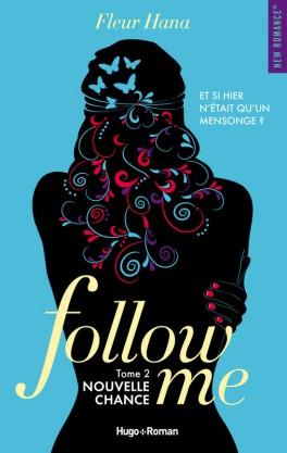 """""""Follow me -Tome 2 - Nouvelle chance """""""