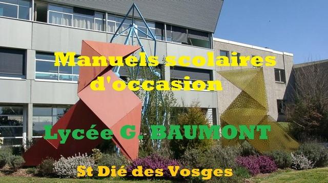 vente de livres d'occasion lycée G. BAUMONT St Dié