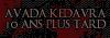 Avada Kedavra, 10 ans après