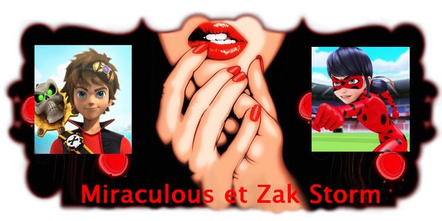 Miraculous et Zak Storm fan