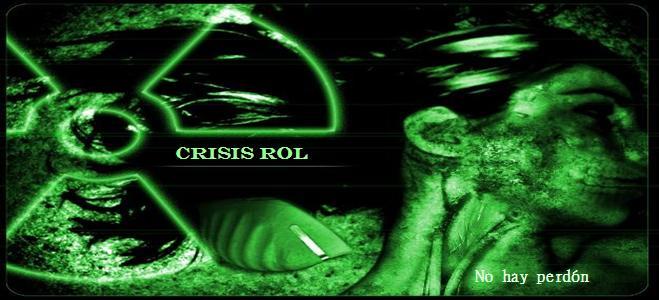 Crisis Rol