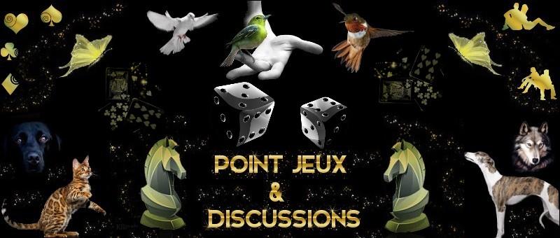 Point Jeux & Discussions