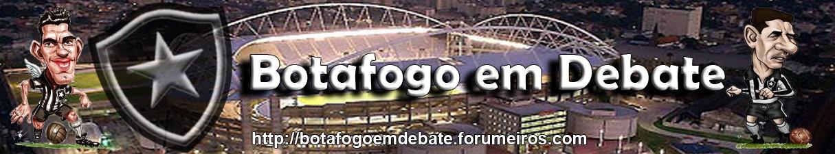 Botafogo em debate