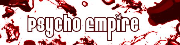Psycho Empire