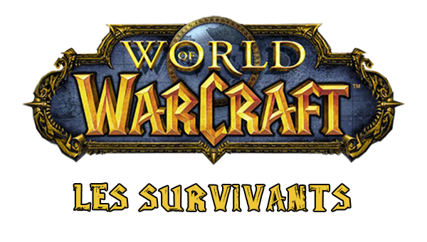 Les Survivants, Guilde Wow, Darluok, Serveur Origin
