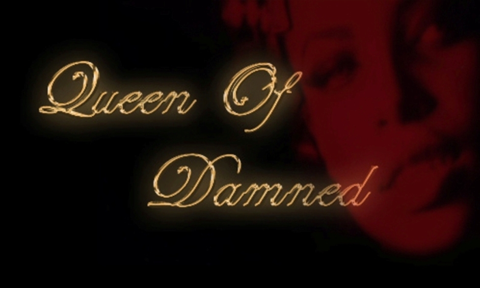 Queen Of Damned
