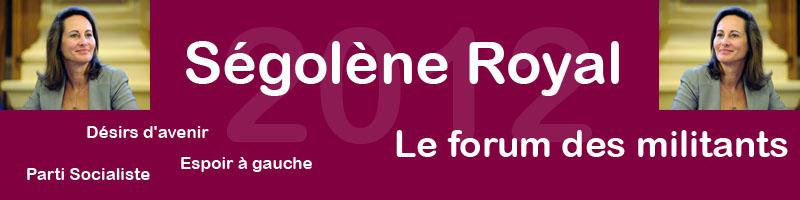 Le forum des militants de Ségolène Royal