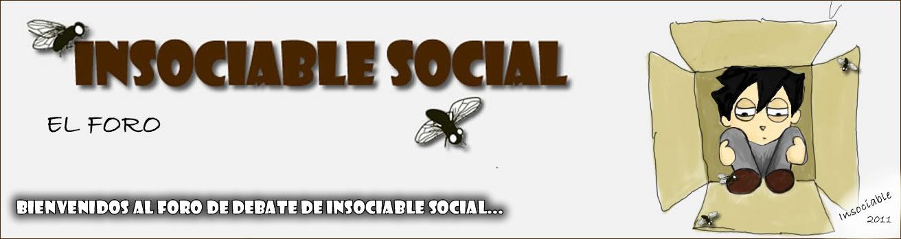 INSOCIABLE SOCIAL