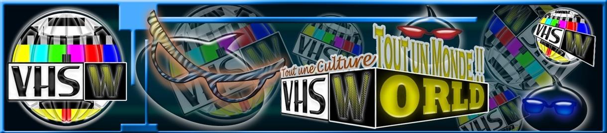 ♥ VHS World ♥