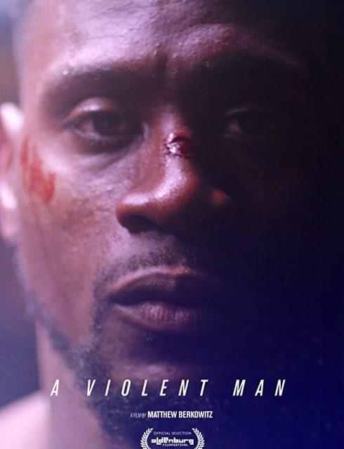 فيلم A Violent Man 2017 مترجم