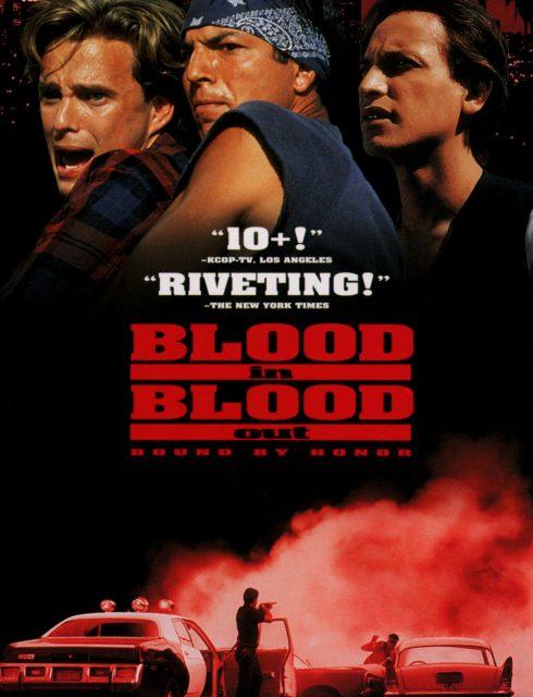 فيلم Blood In, Blood Out