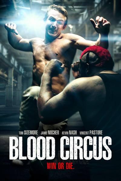فيلم Blood Circus 2017