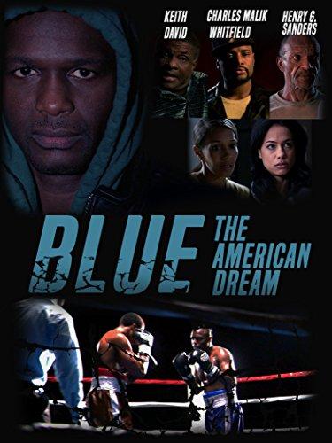 فيلم Blue: The American Dream