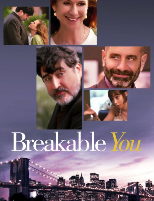 فيلم Breakable You 2017