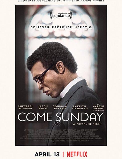 فيلم Come Sunday 2018 مترجم