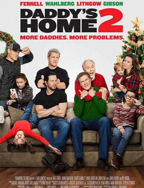 فيلم Daddy's Home 2 2017