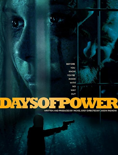 فيلم Days of Power 2018
