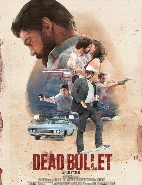 فيلم Dead Bullet 2016