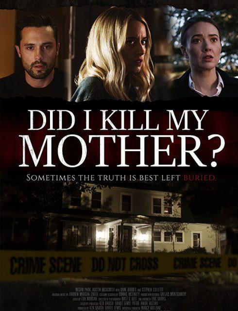 فيلم Did I Kill My Mother 2018 مترجم