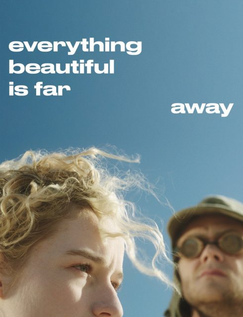 فيلم Everything Beautiful Is Far Away 2017