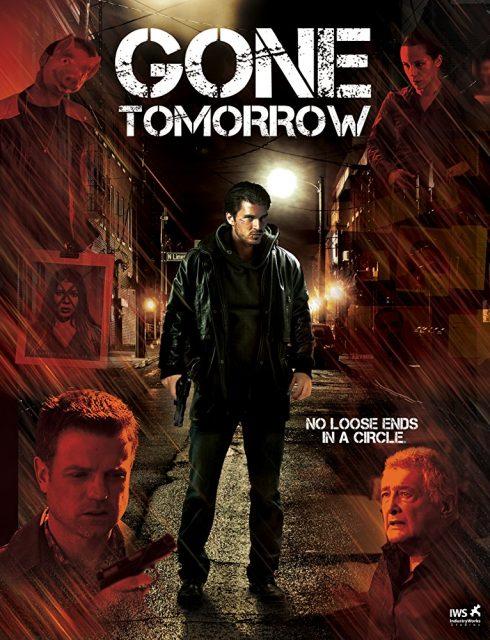 فيلم Gone Tomorrow 2017