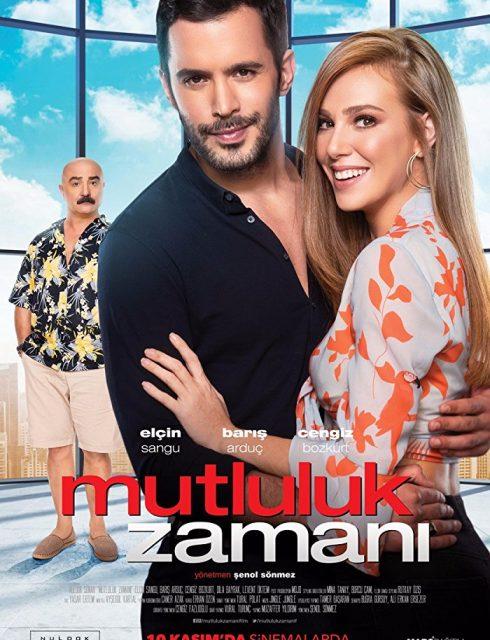 فيلم وقت السعادة Mutluluk Zamani 2017