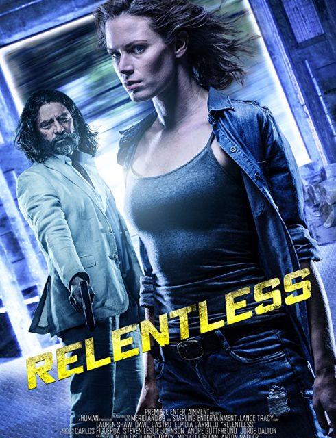 فيلم Relentless 2018
