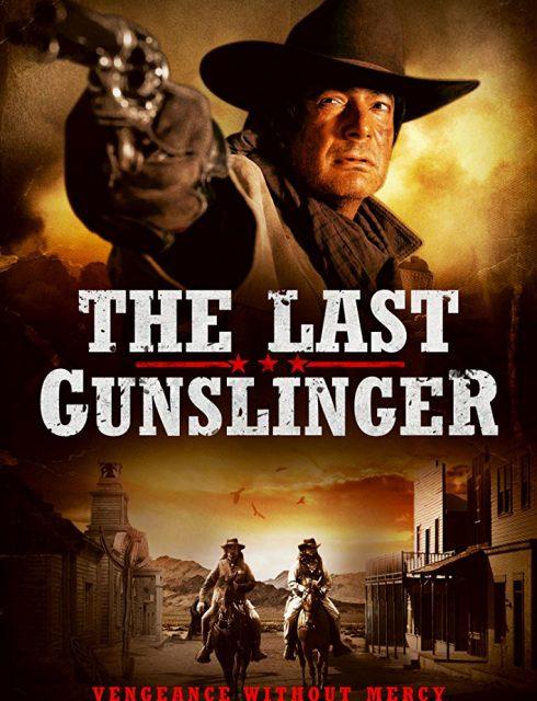 فيلم The Last Gunslinger 2017
