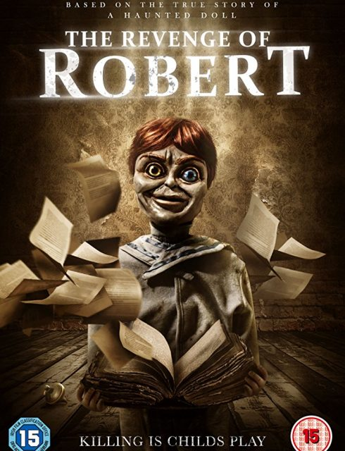 فيلم The Revenge of Robert the Doll 2018