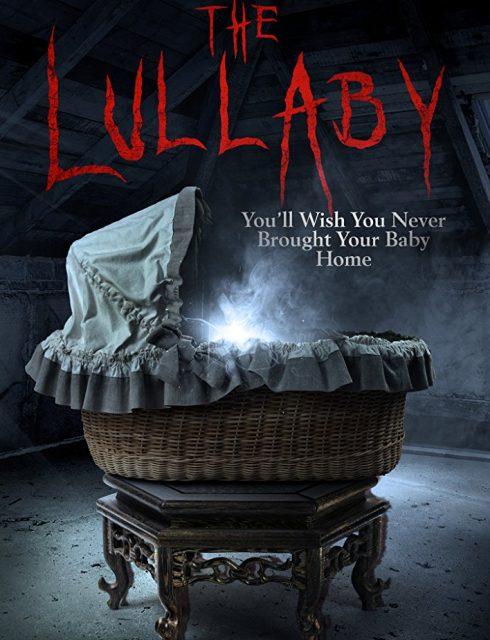 فيلم The Lullaby 2018