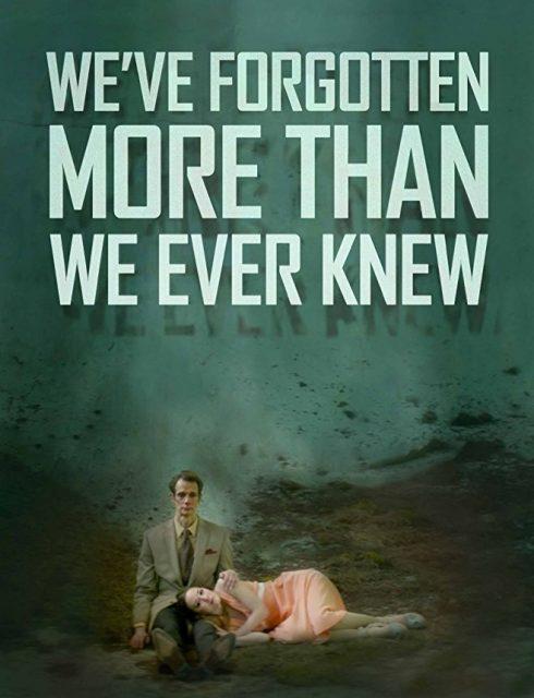 فيلم We've Forgotten More Than We Ever Knew مترجم