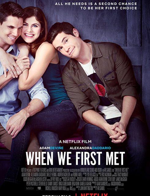 فيلم When We First Met 2018