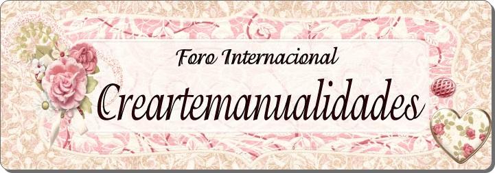 FORO INTERNACIONAL CREARTEMANUALIDADES