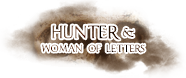 Hunter & Woman of Letters