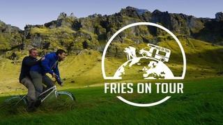 Fries on tour
