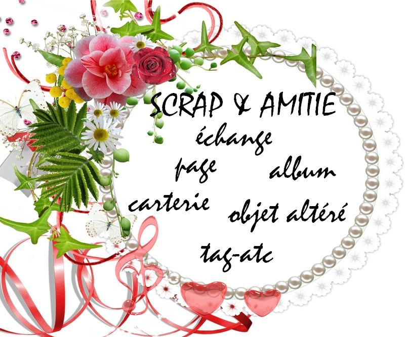 Scrap & Amitié
