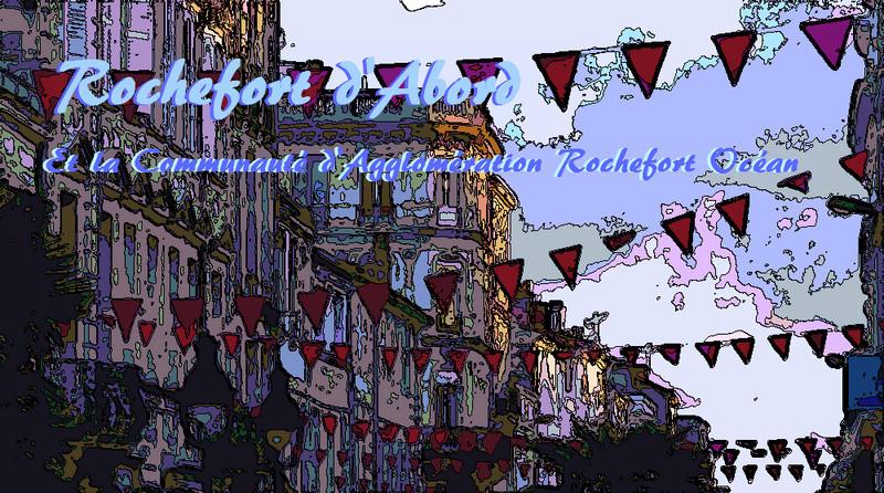 Rochefort d'Abord le forum