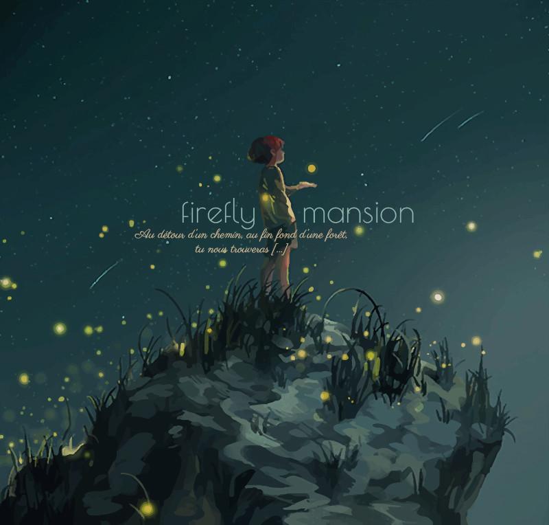 Firefly Mansion