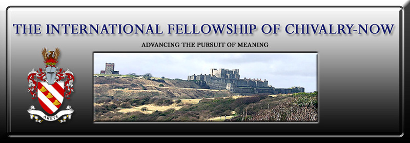 International Fellowship of Chivalry-Now