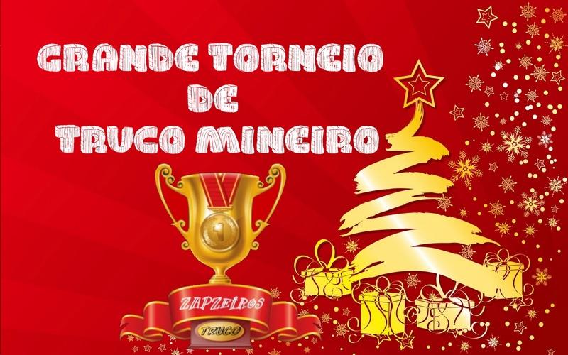 ** GRANDE TORNEIO DE NATAL - TRUCO MINEIRO => 16_12_2017 **