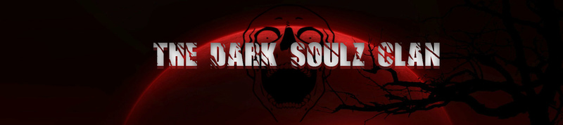 The Dark Soulz's Clan Forum
