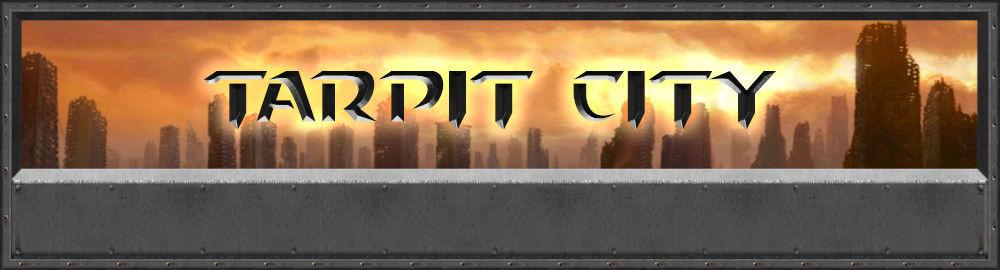 Tarpit City