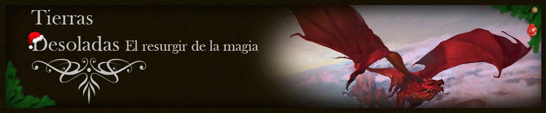 Tierras Desoladas: El Resurgir de la Magia