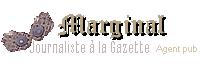 Sorcier en marge - Journaliste à la Gazette - Agent de publicité