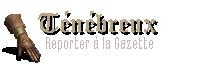 Sombre sorcier - Reporter à la Gazette