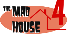 The Mad House