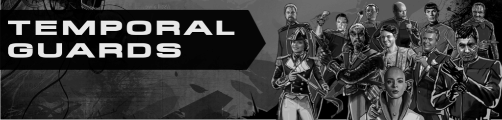 TEMPORAL GUARDS