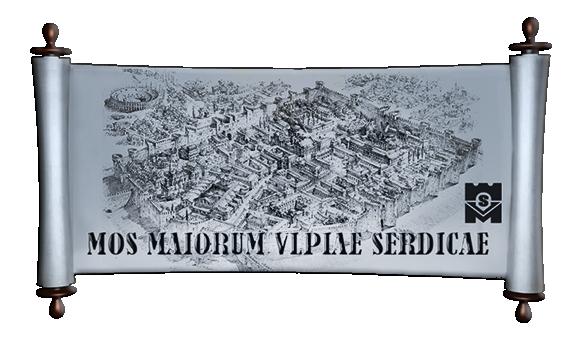 Mos Maiorum Ulpiae Serdicae